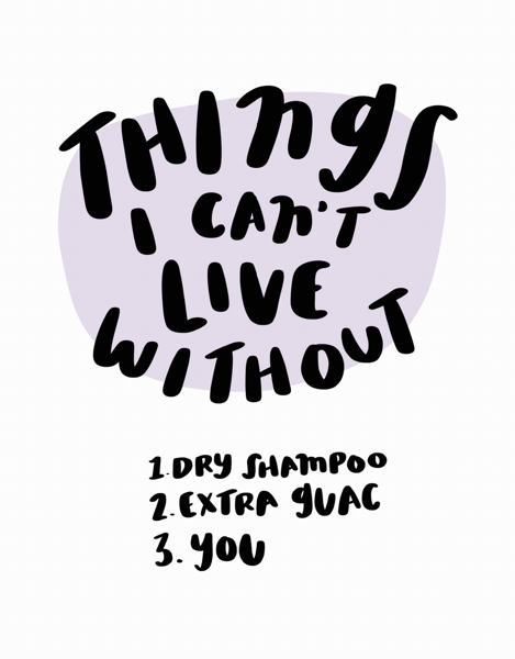 Things I Can't Live Without