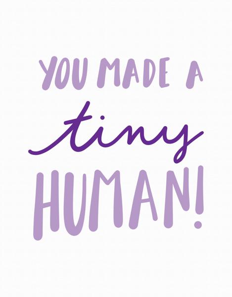 Tiny Human