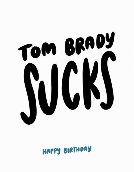 Tom Brady Sucks