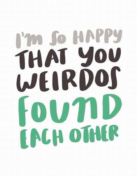 Weirdos Founds Each Other