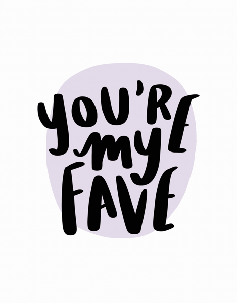 You're My Fave