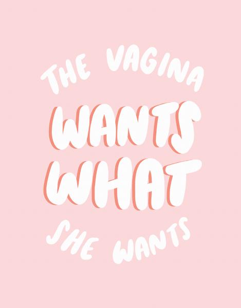 Vagina Wants
