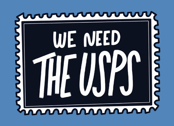 We Need the USPS