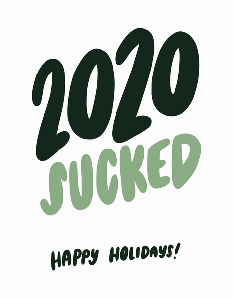 2020 Sucked Holidays