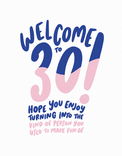 Welcome To 30