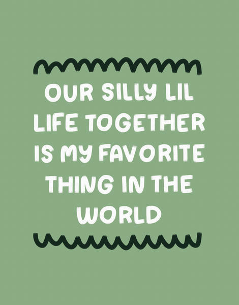 Our Silly Life