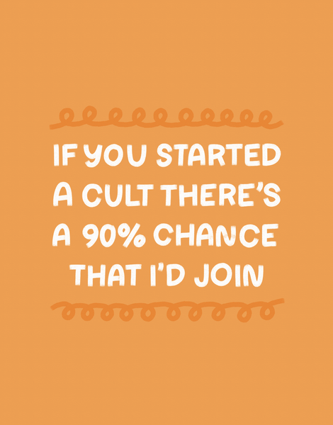 Started A Cult