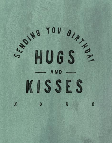 Birthday Hugs & Kisses