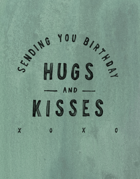 Birthday Hugs & Kisses