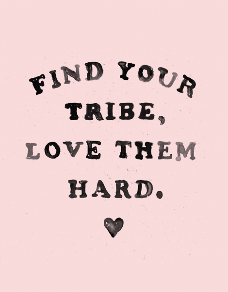 Find Your Tribe