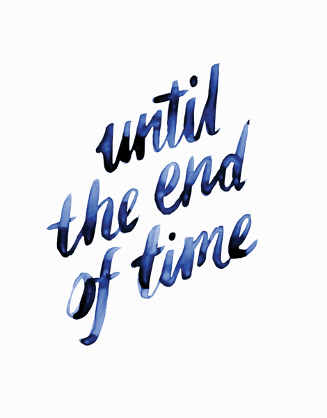 Until The End Of Time
