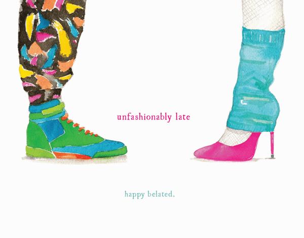 Unfashionably Late