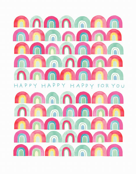 Happy For You Rainbows