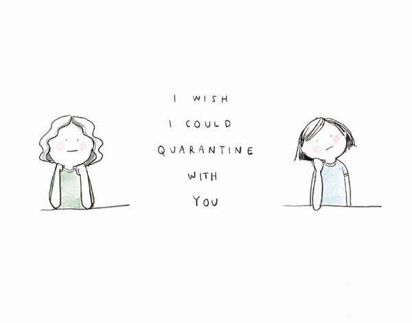 Quarantined With You