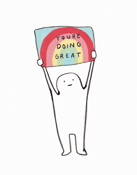 You're Doing Great