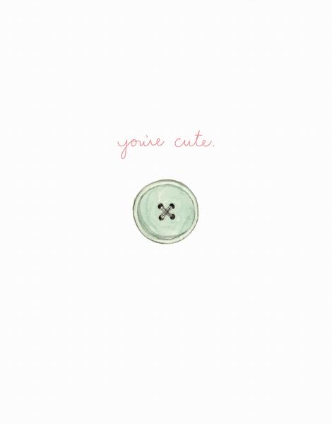 You're Cute