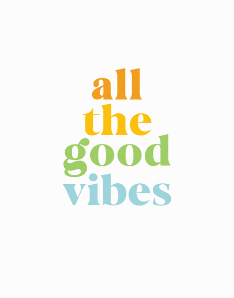 All The Good Vibes