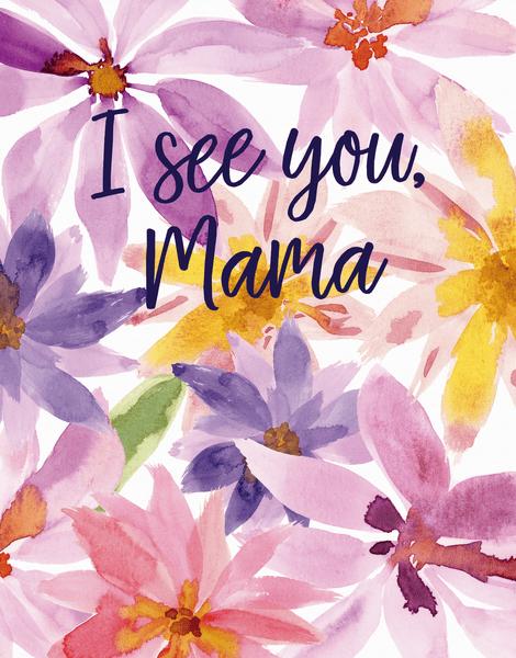 I See You Mama