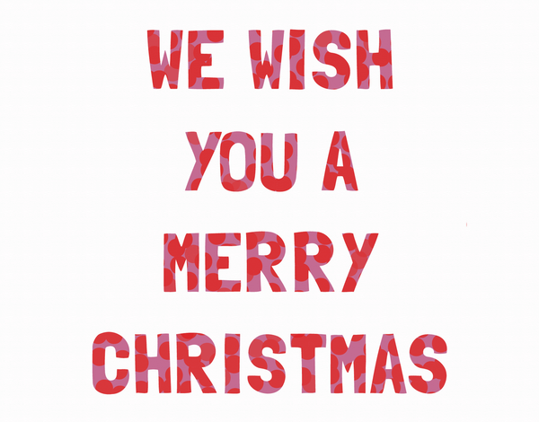 We Wish You A Merry Christmas Card