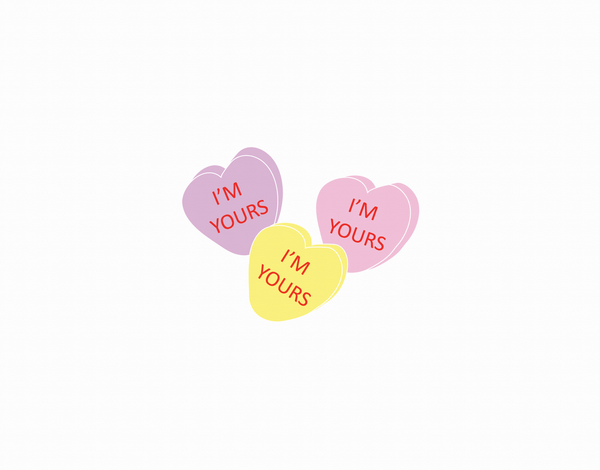 I'm Yours Conversation Hearts valentines day card