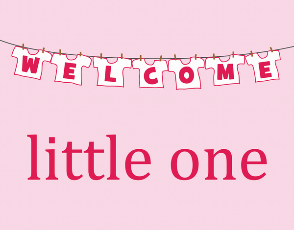 Pink Welcome Little One Baby Card