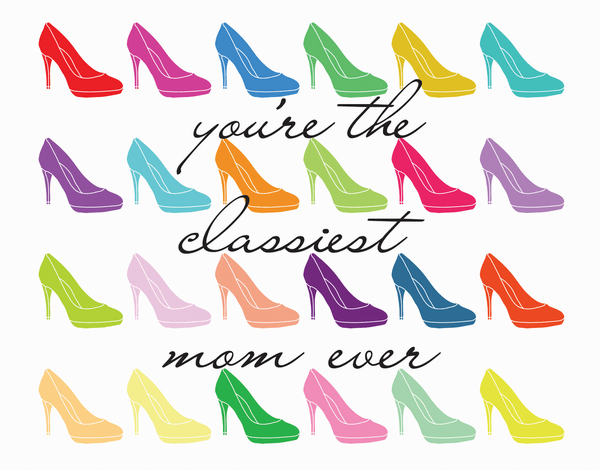 Colorful Classiest Mom Ever Mother's Day card