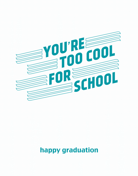 Too Cool For School Graduation Congratulations Card