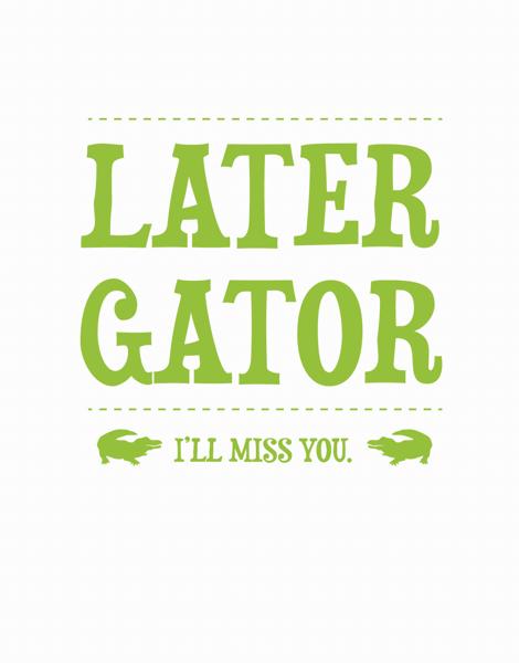 Later Gator Fun Good Luck Card