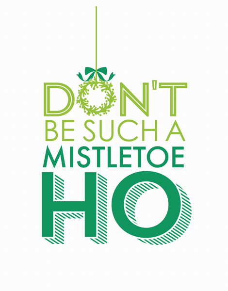 Mistletoe Funny Holidays Card