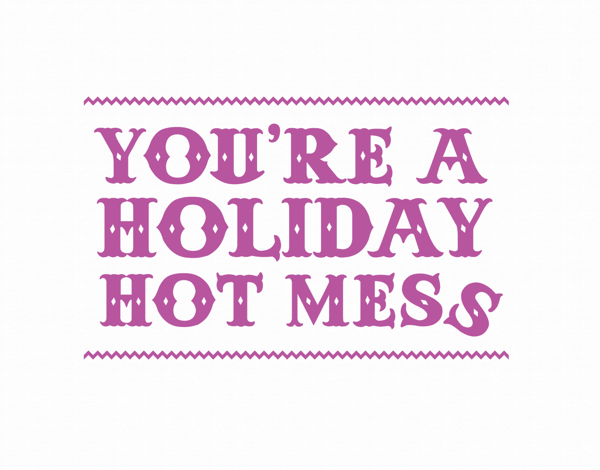 Funny Hot Mess Holiday Card