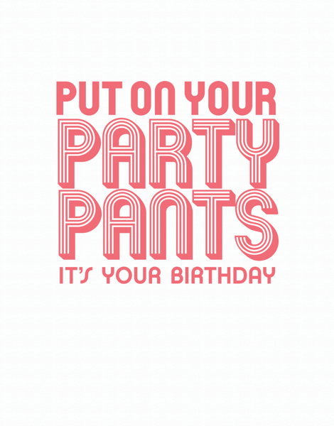 Party Pants Birthday Card