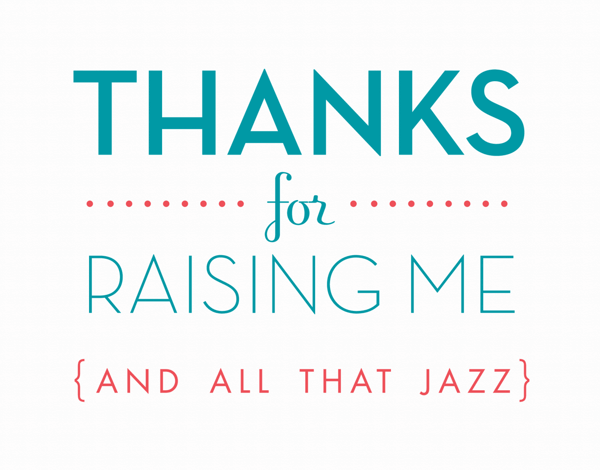 Thanks For Raising Me Thank You Card