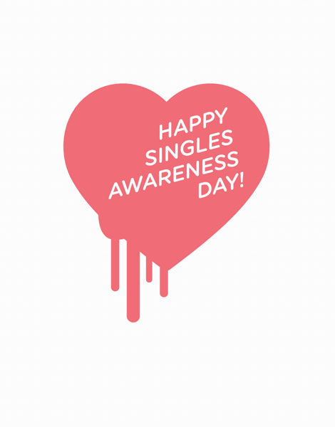 Happy Singles Awareness Day Card