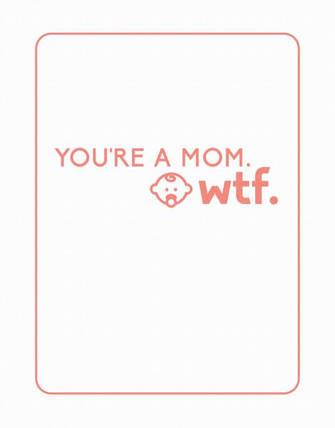 You're a Mom Funny Baby Congrats Card