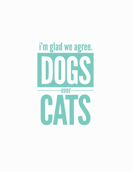 Dogs Over Cats
