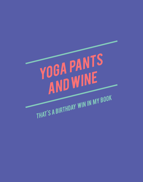 Yoga Pants And Wine