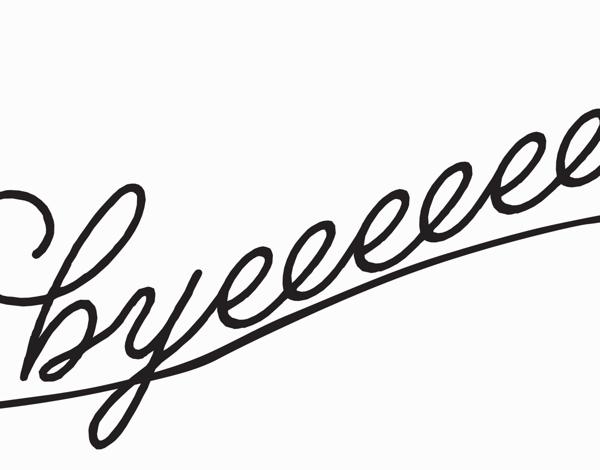 Byeee