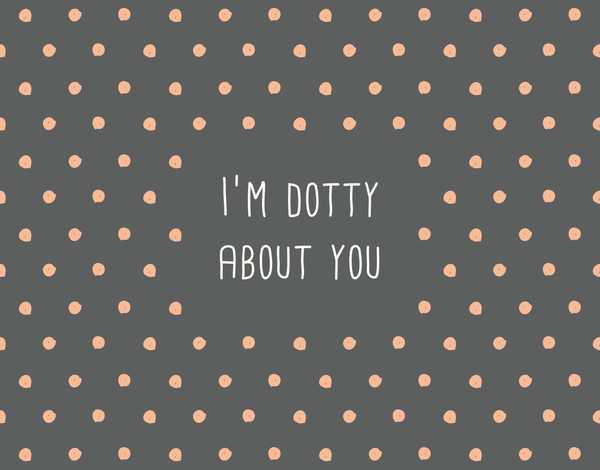 Handwritten Dotty About You Valentine's Day Card