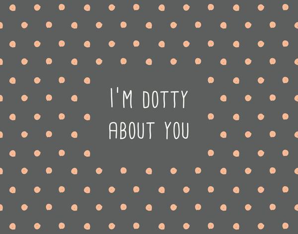 Handwritten Dotty About You Valentine's Day Card