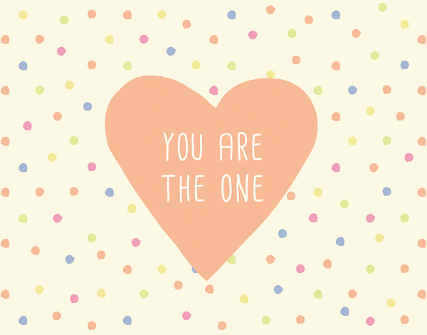 Colorful You Are The One love card