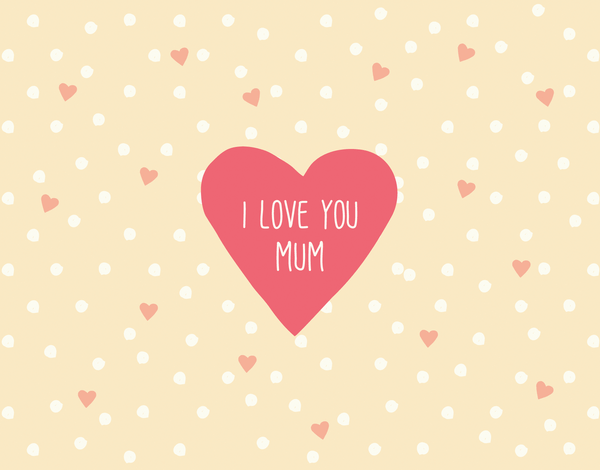 Hand Lettered I love you Mum Mother's Day Card