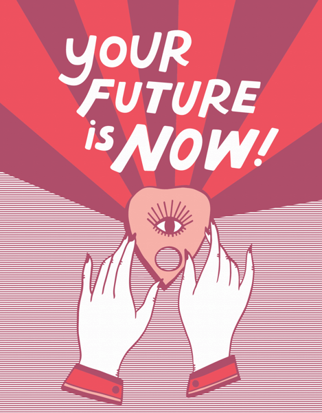 Your Future Is Now