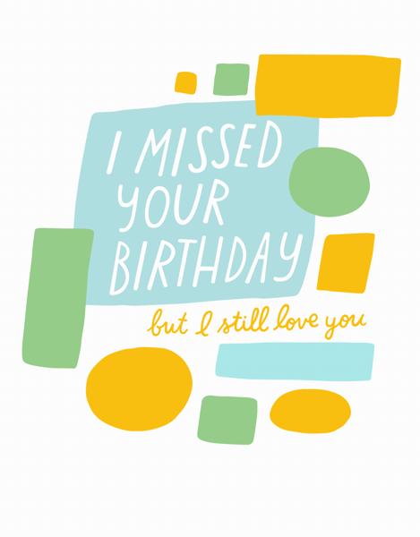 Missed Your Birthday