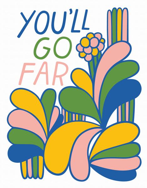 You'll Go Far