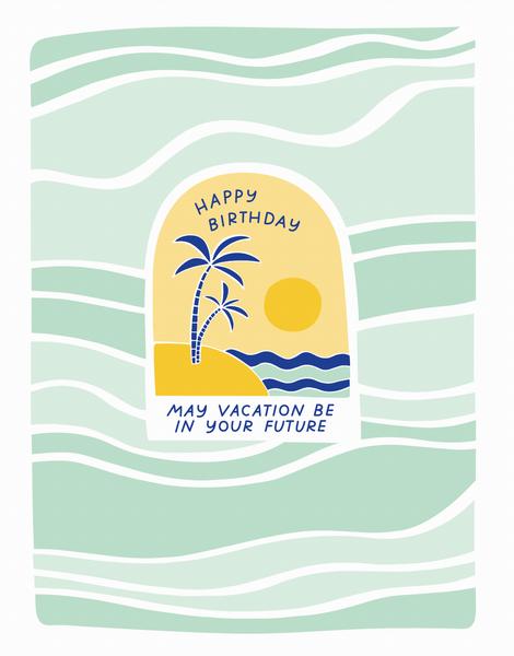 Birthday Vacation
