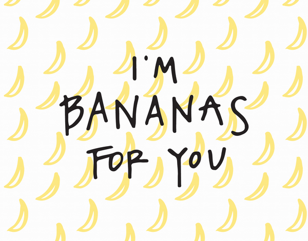 I'm Bananas For You doodle love card