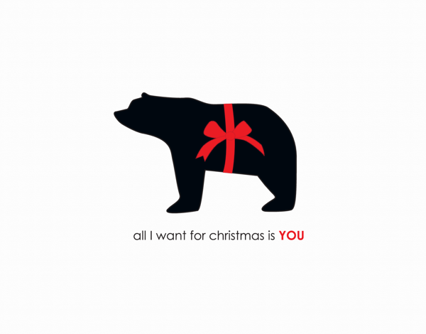 All I want for Christmas is you Bear Holiday card