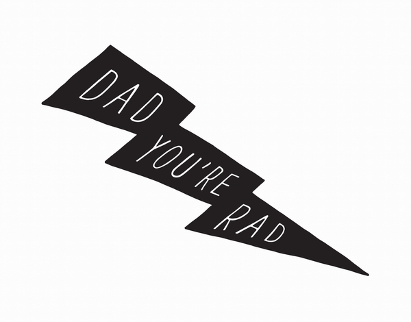 Dad You're Rad