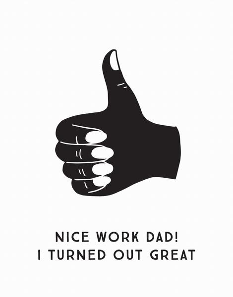 Nice Work Dad
