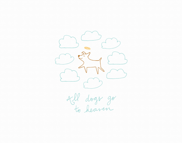 Cute All Dogs Go to Heaven Greeting